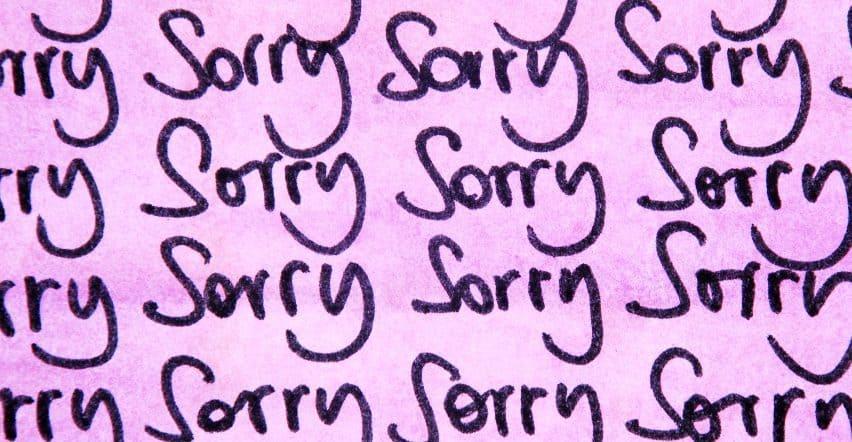 عذرخواهی کردن در این موقعیت ها را کنار بگذارید