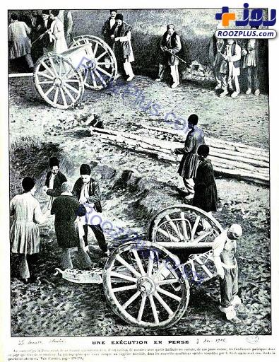 اعدام کردن با توپ جنگی در دوره قاجار+عکس
